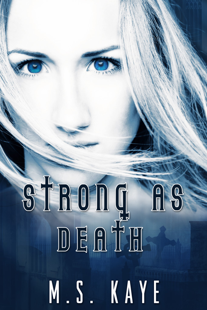 StrongAsDeath (book 1)